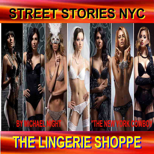 Street Stories NYC The Lingerie Shoppe