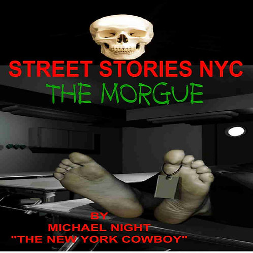 Street Stories NYC The Morgue