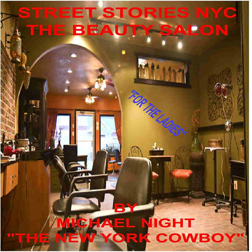 Street Stories NYC The Beauty Salon