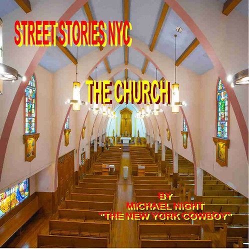 Street Stories NYC The Church