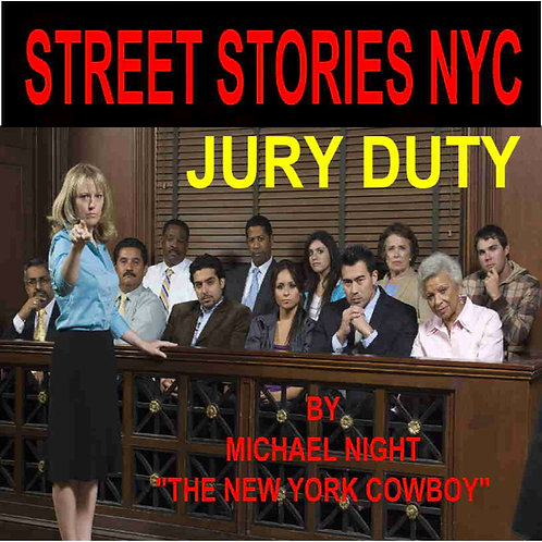 Street Stories NYC Jury Duty