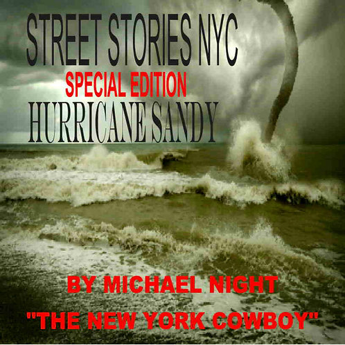 Street Stories NYC Special Edition Hurricane Sandy