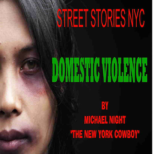 Street Stories NYC Domestic Violence