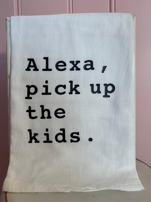 """Alexa, pick up the kids."" Kitchen Towel"