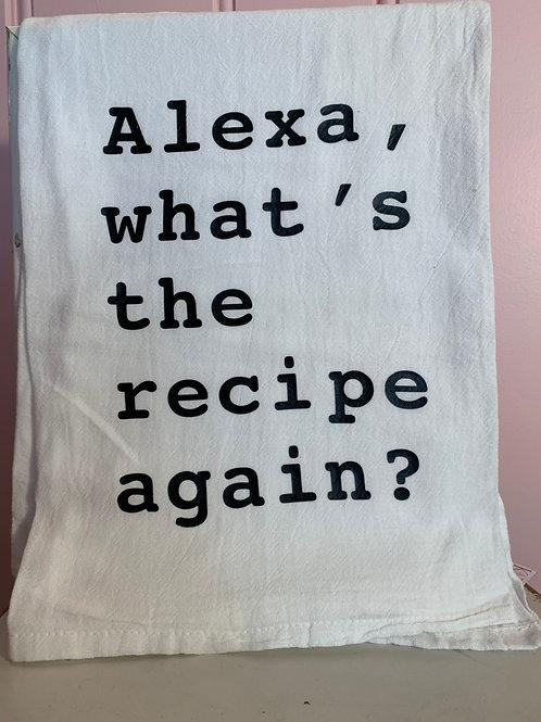 """Alexa, what's the recipe again?"" Kitchen Towel"