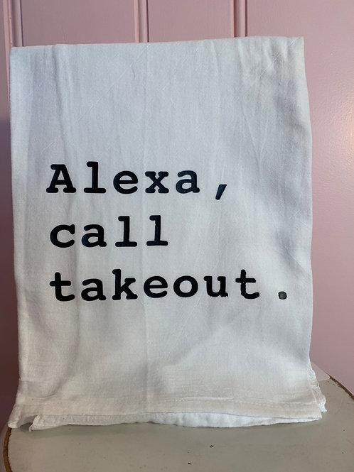 """""""Alexa, call takeout."""" Kitchen Towel"""