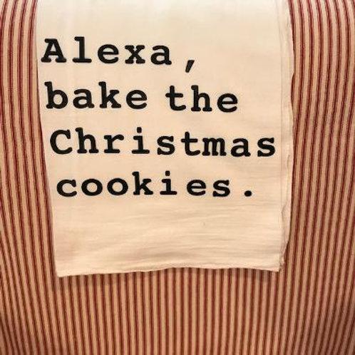 """Alexa, bake the Christmas cookies"" Heat Press Kitchen Towel"