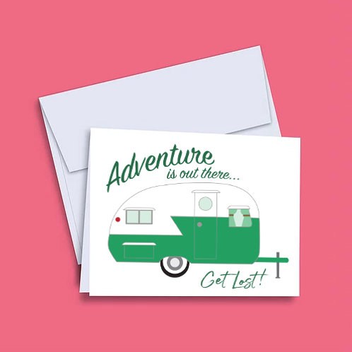 'Adventure is Out There' Camper Card
