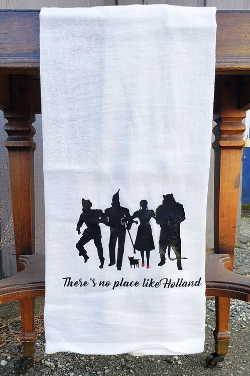 There's No Place Like Holland Kitchen Towel