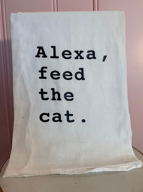"""Alexa, feed the cat."" Kitchen Towel"