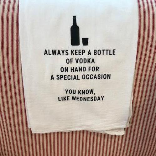 Always Keep A Bottle of Vodka on Hand, Heat Press Kitchen Towel