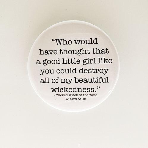 Beautiful Wickedness Pin