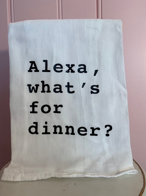 """Alexa, what's for dinner?"" Kitchen Towel"