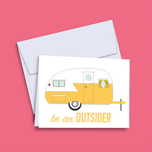 'Be an Outsider' Camper Card