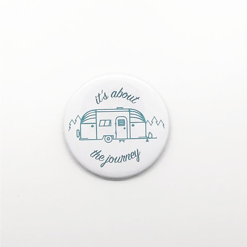 """It's About the Journey"" Magnet"