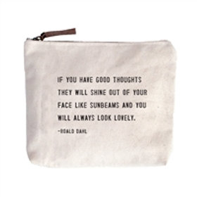 If You Have Good Thoughts, Canvas Zipper Bag