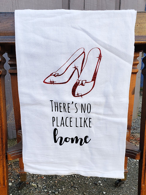 There's No Place Like Home Kitchen Towel