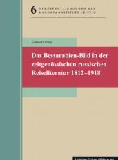 Neuerscheinung -  Das Bessarabien-Bild in der zeitgenössischen russischen Reiseliteratur 1812–1918