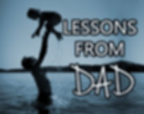 Parenting tips, Lessons from a dad, dad and daughter, Parenting solutions, Parenting memories, Leadership Trainer, Business Coach, life coach