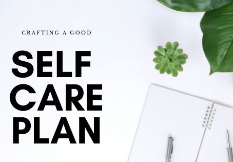Self-Care What does it mean to you?