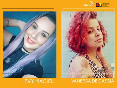 Evy Maciel e Vanessa de Cássia estão confirmadas na Bienal de São Paulo