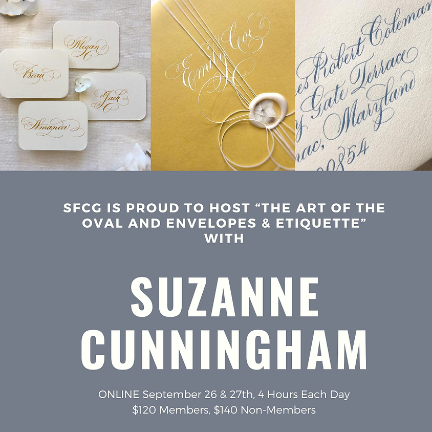Suzanne Cunningham: The Art of the Oval and Envelopes & Etiquette