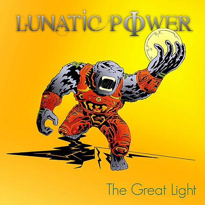 "Lunatic Power - ""The Great Light"""