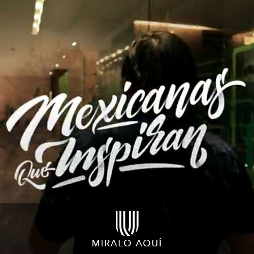 MÉXICANAS QUE INSPIRAN