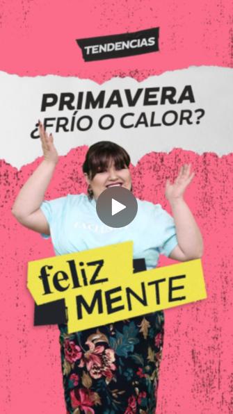 PRIMAVERA ¿FRÍO O CALOR?