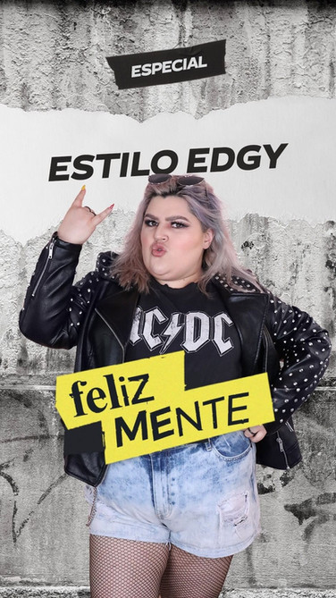 ESTILO EDGY