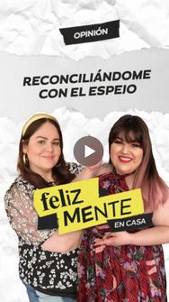 RECONCILIÁNDOME CON EL ESPEJO