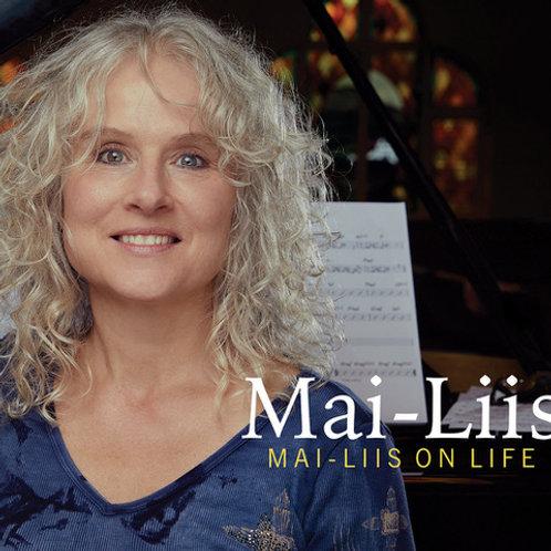 Mai-Liis On Life Album