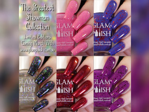 Glam Polish - The Greatest Showman Collection LEs