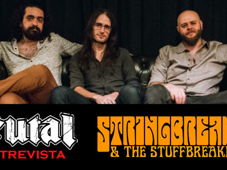Brutal Entrevista: StringBreaker and the StuffBreakers