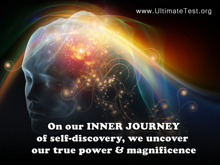 On our INNER JOURNEY of self-discovery, we uncover our true power & magnificence