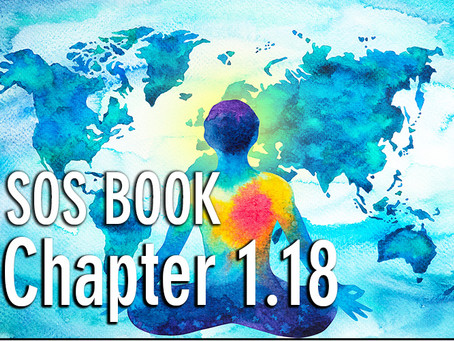 SOS BOOK - Chapter 1.18 Our personal growth influences others!