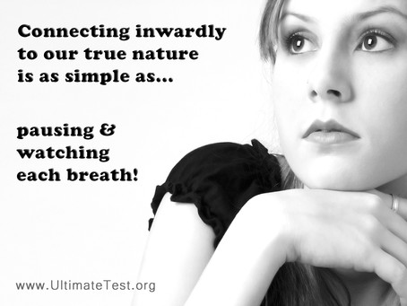 Connecting inwardly to our true nature