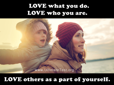 LOVE what you do. LOVE who you are.