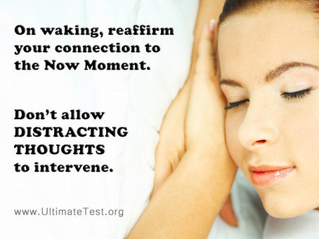 On waking, reaffirm your connection