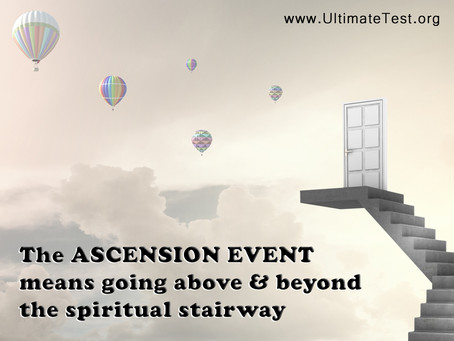 The ASCENSION EVENT...