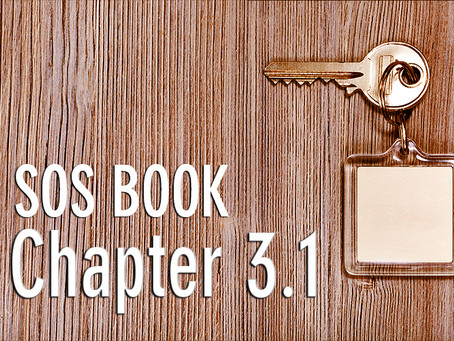 SOS BOOK (Chapter 3.1) The FIRST of THREE KEYS to personal success
