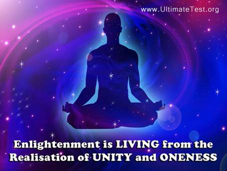 The Realisation of UNITY and ONENESS
