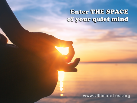 Enter THE SPACE of your quiet mind