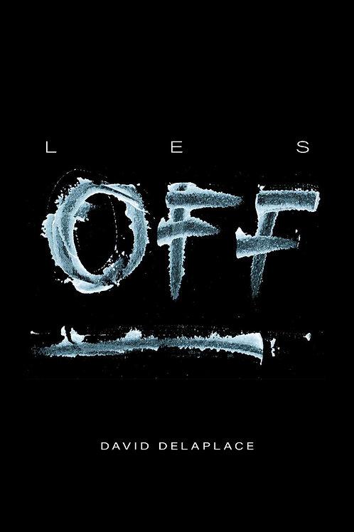 LES OFF Vol 1 et 2