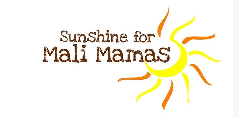 Sunshine for Mali Mamas