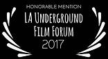 LA Underground Film Forum 2017