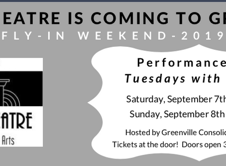 Center Theatre in Greenville Fly-In Weekend