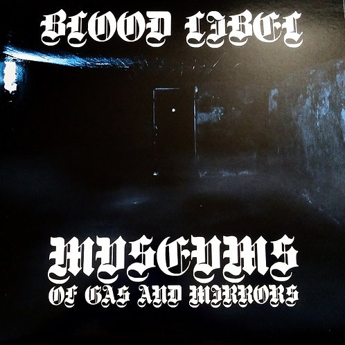 Blood Libel (???) – Museums Of Gas And Mirrors LP