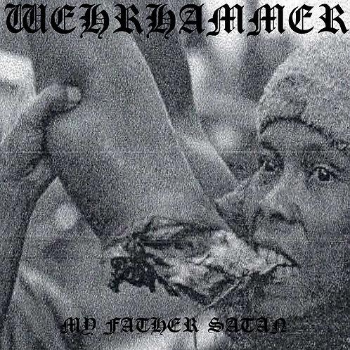 ASR118 Wehrhammer (DEU) – My Father Satan DLP