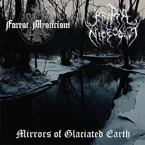 Forest Mysticism / Krypta Nicestwa – Mirrors of Glaciated Earth 7''